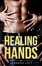 Healing Hands (#Wattys2017) by LadySuccubus