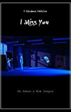 I Miss You by Reddwjava