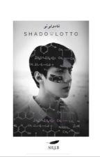 「 شادولوتو || SHADOWLOTTO 」 by SH-J-B