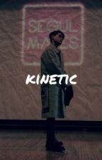 kinetic ⊶ DΞΔN by jungtoaste