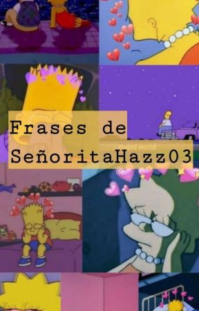 Frases De Señoritahazz03 98 Wattpad