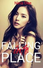 Falling into Place(COMPLETED) by Nina_Dee