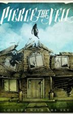 Pierce the Veil Fanfic by CheyanneW13