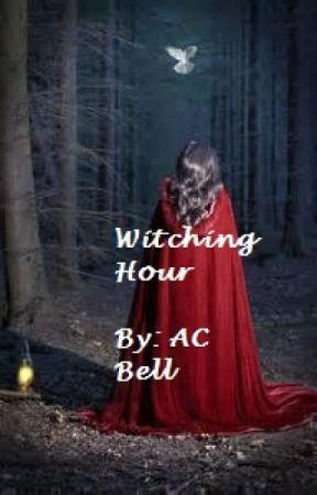 Witching Hour by ACBell