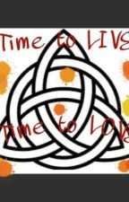 Time to live, time to love by MargheritaBond