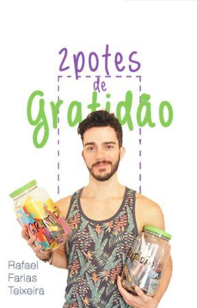 2 potes de gratidão by RafaelFariasTeixeira
