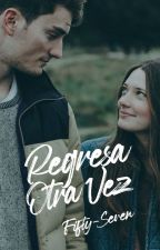 Regresa Otra Vez by Fifty-Seven