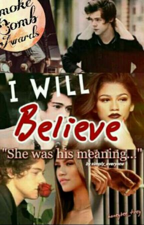 I Will Believe 💚 H.E.S. {Editing} by simply_everyone