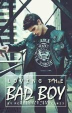Loving The Bad Boy (Traduction Française) by thecoolwritergirl