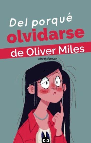 Del porqué olvidarse de Oliver Miles