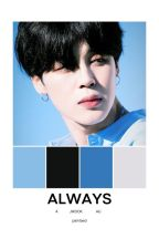 always | jikook ✔ [EDITING] by loveclubknj