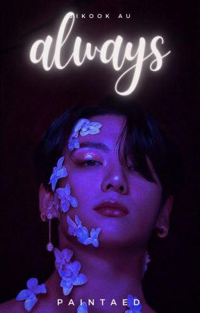 always | jikook ✔ [EDITING] by cpyherslut