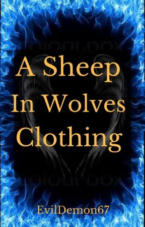 A Sheep in Wolves Clothing {A Blue Exorcist Fan Fiction} by EvilDemon67