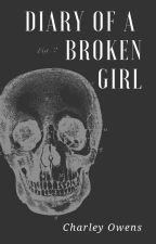 Diary of a Broken Girl by Cosmic_Char