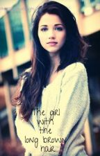 The girl with the long brown hair (One direction fan fic) by jess_loved