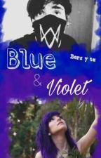 Blue & Violet  (BersGamer y tu) by AomyStilinski