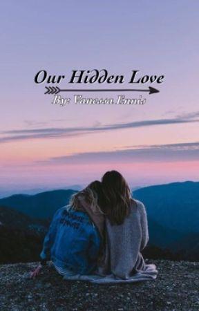 Our Hidden Love by VanessaEnnis