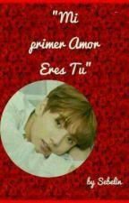 """🌹""""Mi Primer Amor, Eres Tú""""🌹Jikook by sebelin"""