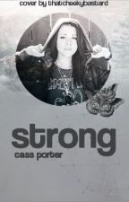 Strong (A BajanCanadian Fanfic) by ArcticBrooks