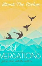 Conversations - Author Interviews by BreakTheCliches