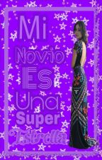 Mi Novio Es Una Super Estrella  (Ruggarol)  by LaFresaDeLutteo