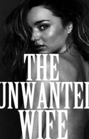 The mafias unwanted wife by LyricalThugLyfe