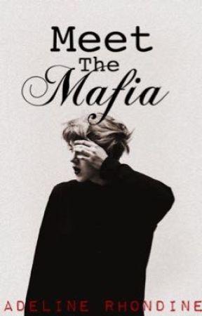 Meet The Mafia by AdelineRhondine