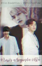 Amor a segunda vista 》ChanBaek/♡\BaekYeol by Scarluu