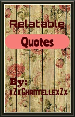 Quotes |✓ by xZxChantellexZx