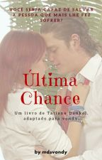 Última Chance - Vondy by mdsvondy