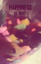 HAPPINESS by JoeBudet