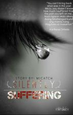 Silently Suffering  by micatch