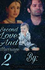 Second Love and Marriage 2 (Completed) by Arshichamkili9