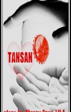 TANSAN (One Shot Love Story) by cherrycruxjva