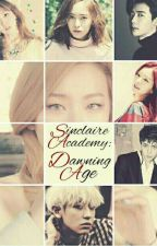 Sinclaire Academy: Dawning Age by YouNique09