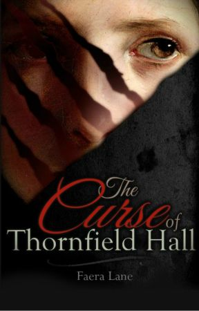 The Curse of Thornfield Hall by FayLane