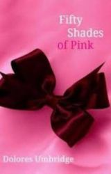 50 shades of pink (an Umbridge story)  by Hmacgregor89