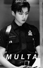 MULTA 《J.Jungkook》+18 ➡ONE-SHOT⬅ ✔TERMINADA✔  by -MariFer-