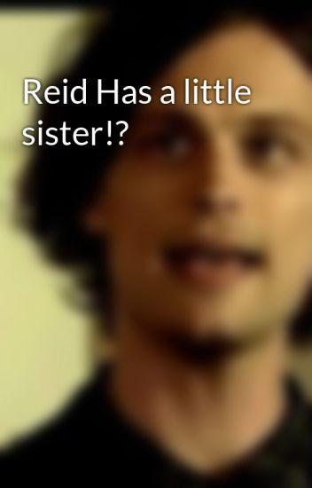 Reid Has a little sister!?