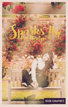 Sparks Fly [New Version] by Red_Raselom