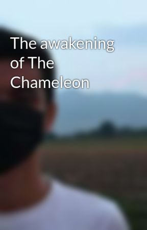 The awakening of The Chameleon by PeterTheBeater