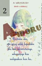 [2] Aidoru (IN PROSES) by ame-chan02