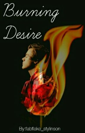 Burning Desire {Larry Stylinson} by fabflake_stylinson