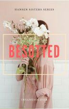 Besotted by InsaneSoldier