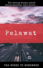 Pelawat by thewords2remember