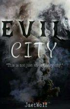 Evil City by JaetWolf