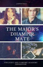 The Major's Dhampir Mate (A Jasper Hale Love Story) by SerenaChintalapati