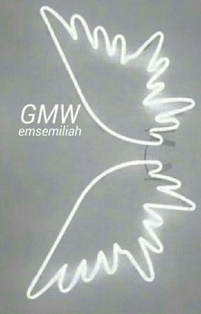 GMW by emsemiliah