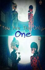 You Are The Only One. by Catty-Kitty