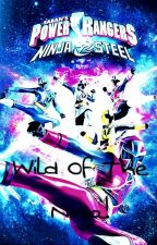Power Rangers Ninja Steel: Wild Of The Ninja! by MaryamSahibzada